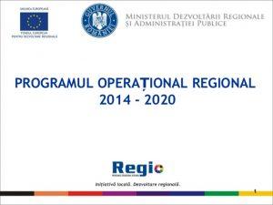 PROGRAMUL OPERAȚIONAL REGIONAL 2014-2020